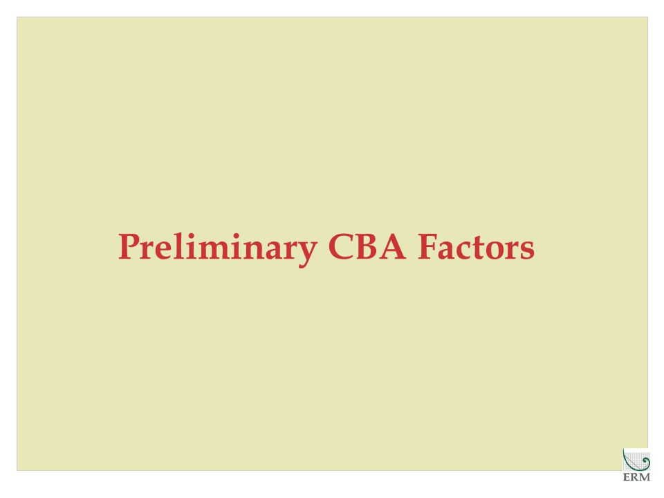 Preliminary CBA Factors