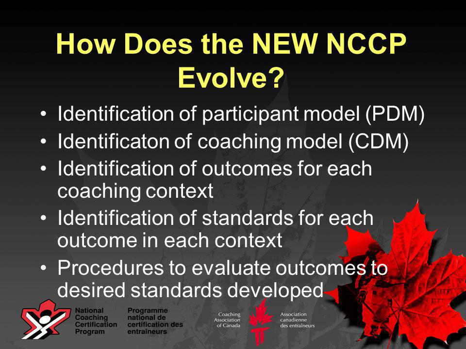 How Does the NEW NCCP Evolve.