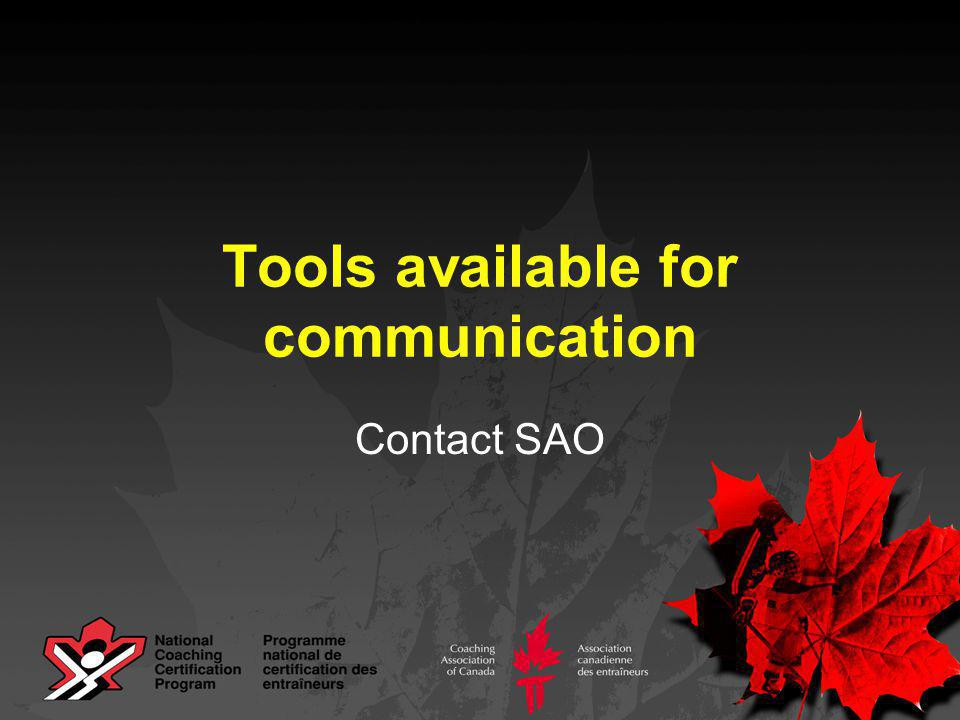 Tools available for communication Contact SAO