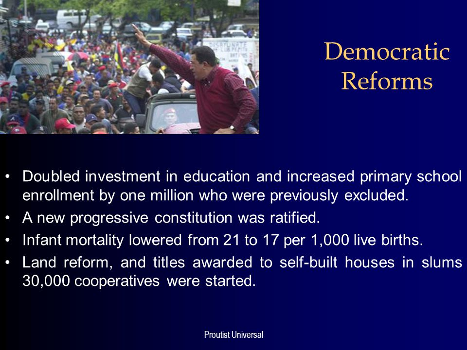 Proutist Universal Democratic Reforms Doubled investment in education and increased primary school enrollment by one million who were previously excluded.