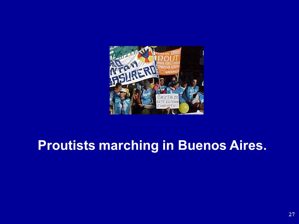 27 Proutists marching in Buenos Aires.