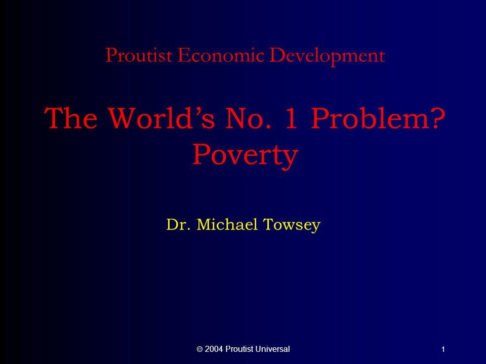  2004 Proutist Universal 1 Proutist Economic Development The World's No.