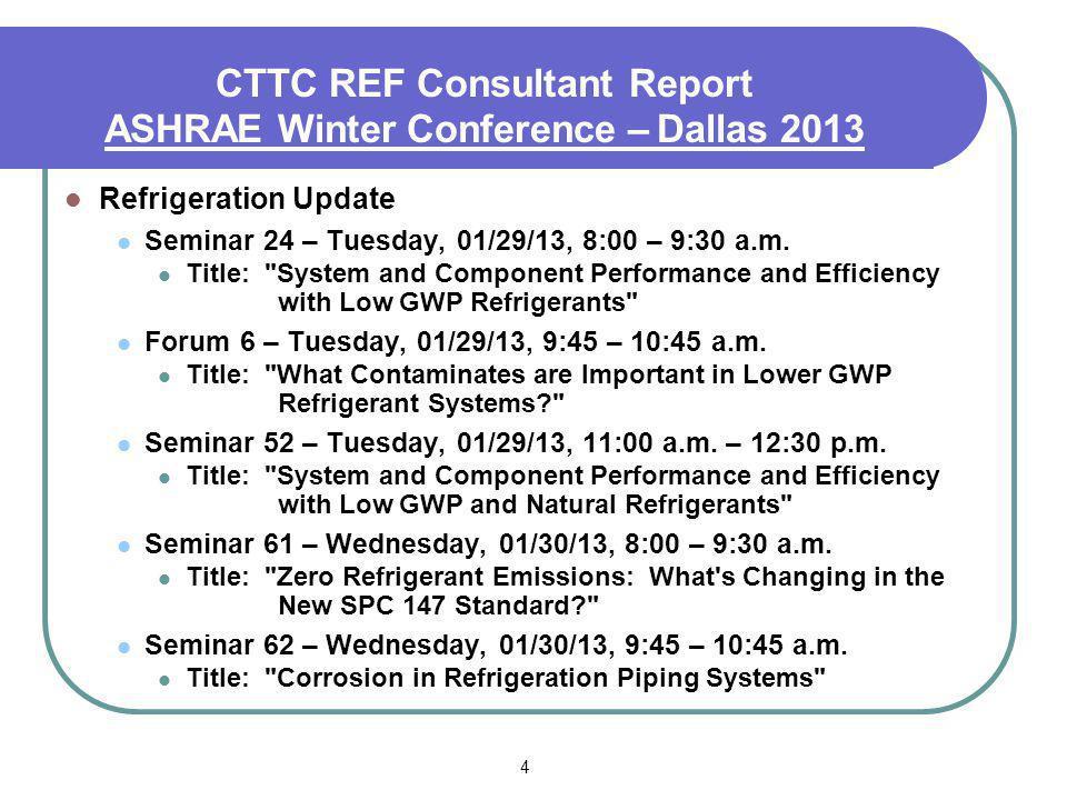 4 Refrigeration Update Seminar 24 – Tuesday, 01/29/13, 8:00 – 9:30 a.m.