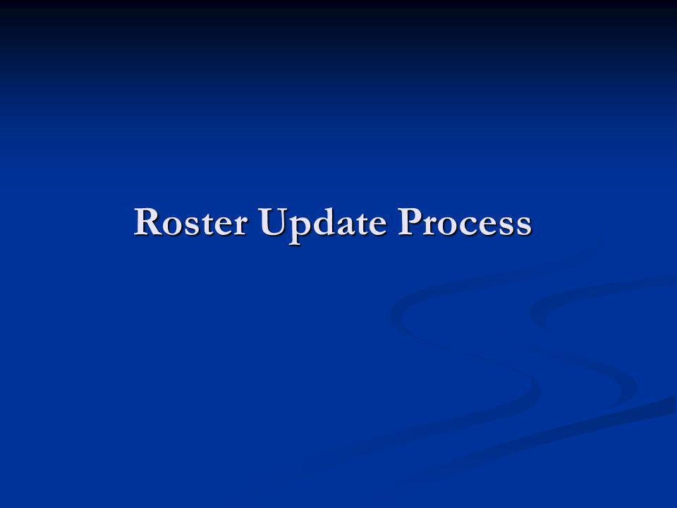 Roster Update Process