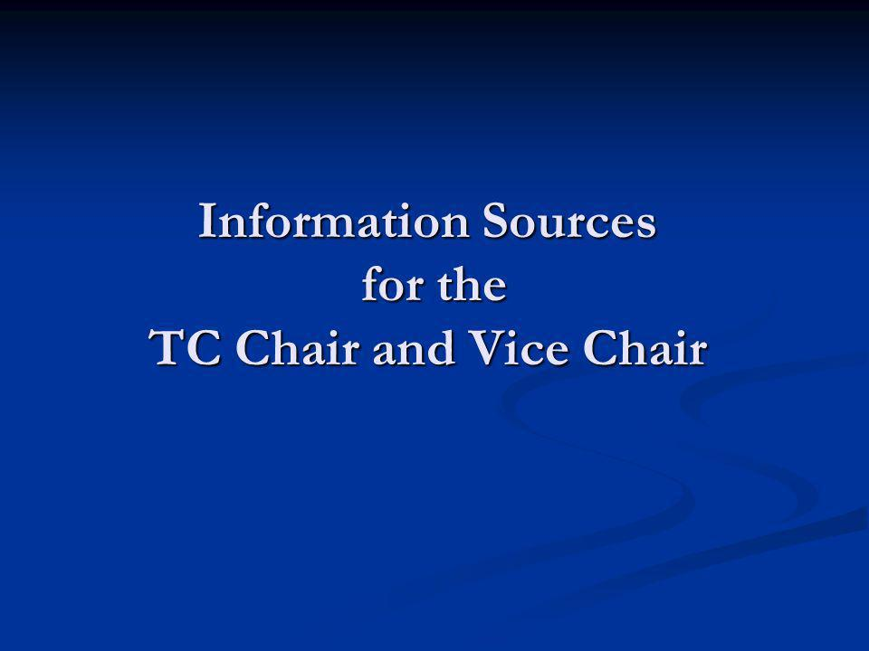 Information Sources for the TC Chair and Vice Chair