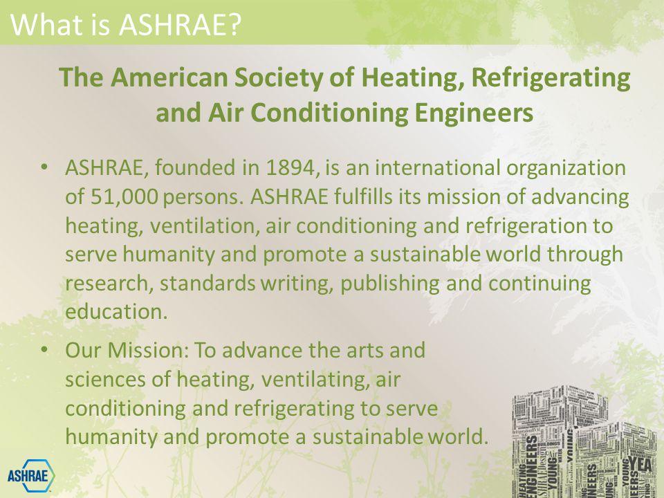 What is ASHRAE.