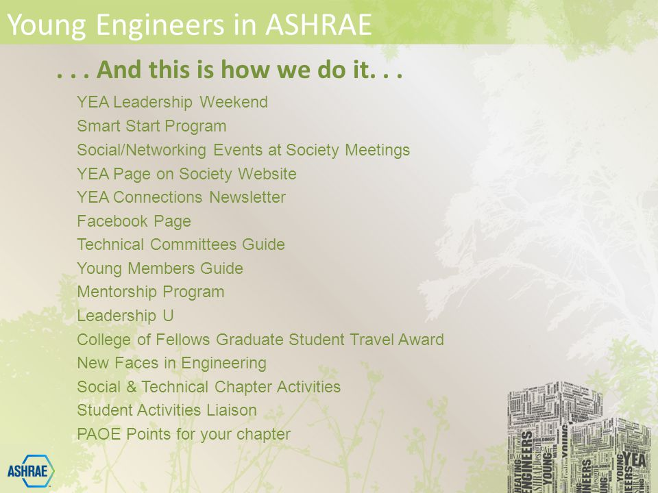 Young Engineers in ASHRAE... And this is how we do it...
