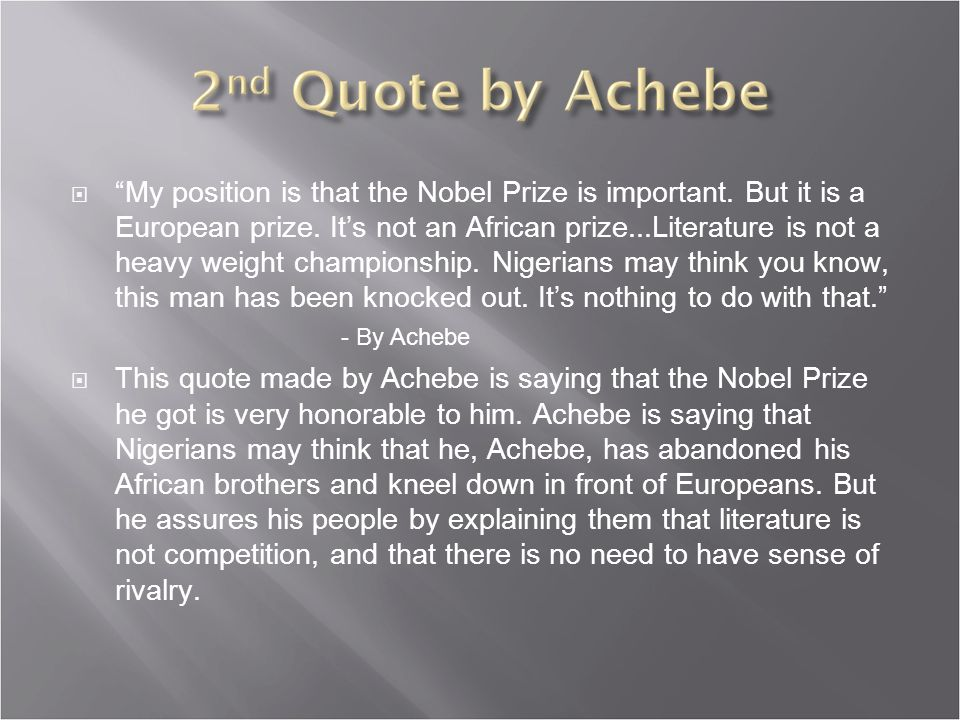  My position is that the Nobel Prize is important.
