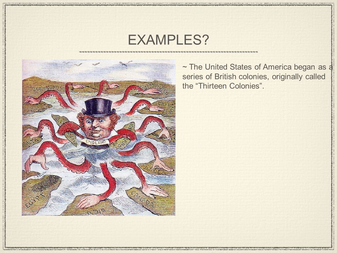 ~ The United States of America began as a series of British colonies, originally called the Thirteen Colonies .