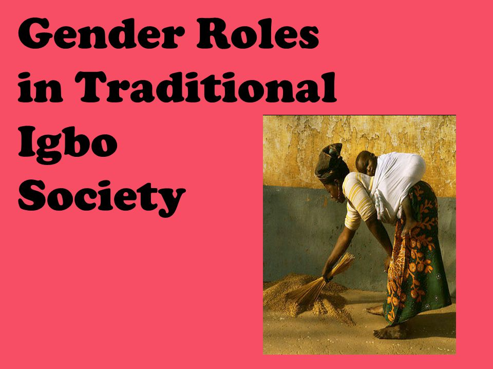 Gender Roles in Traditional Igbo Society