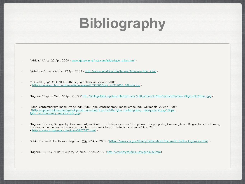 Bibliography Africa. Africa. 22 Apr.