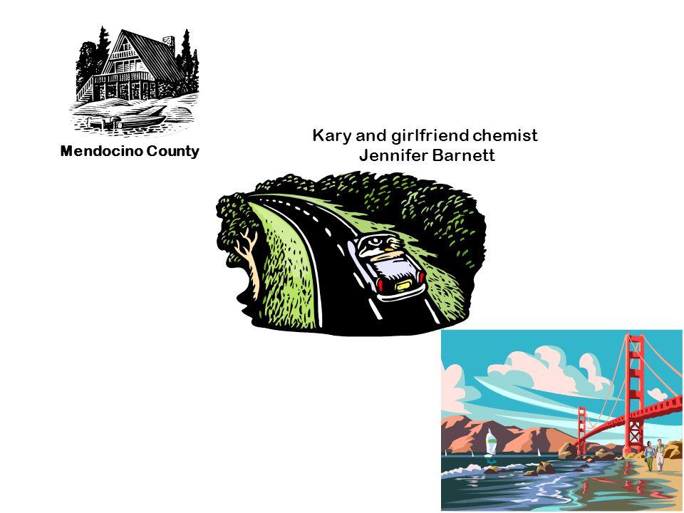 Kary and girlfriend chemist Jennifer Barnett Mendocino County