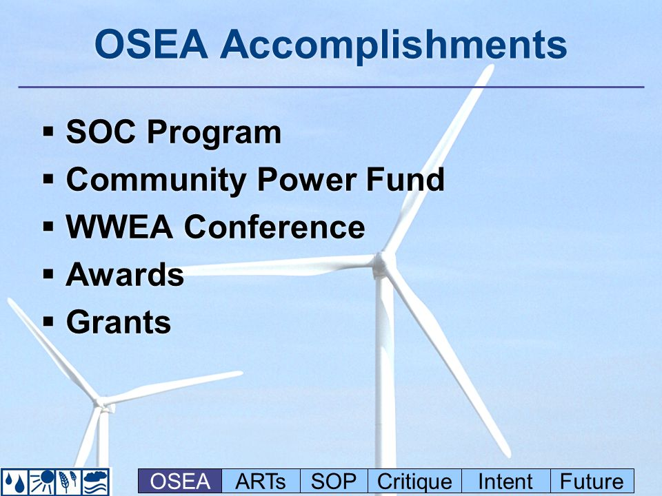 OSEA Accomplishments  SOC Program  Community Power Fund  WWEA Conference  Awards  Grants  SOC Program  Community Power Fund  WWEA Conference 