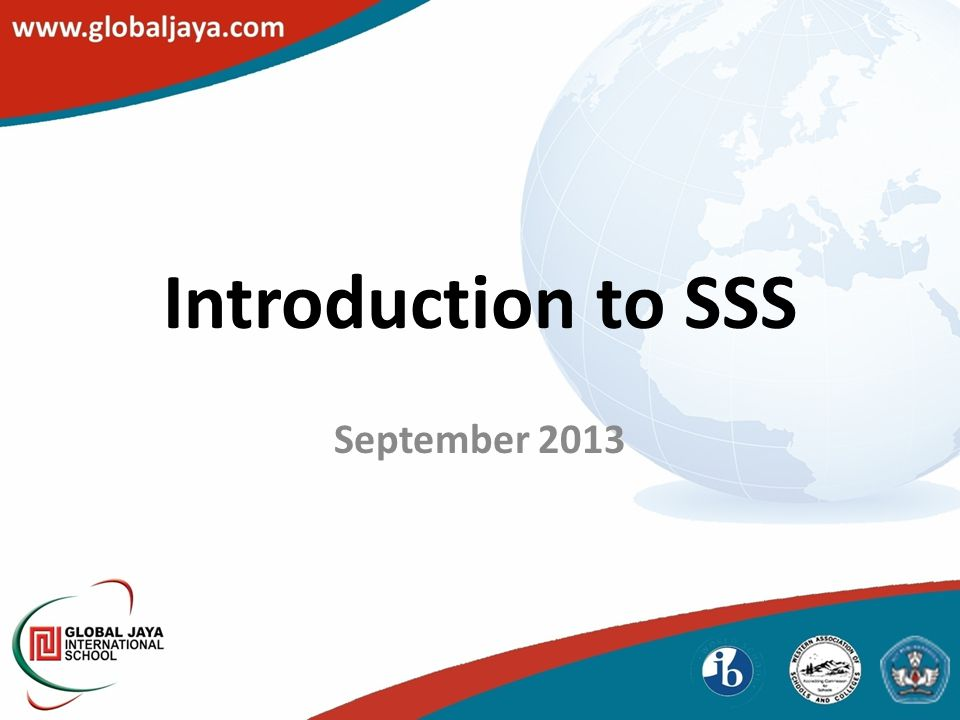 Introduction to SSS September 2013