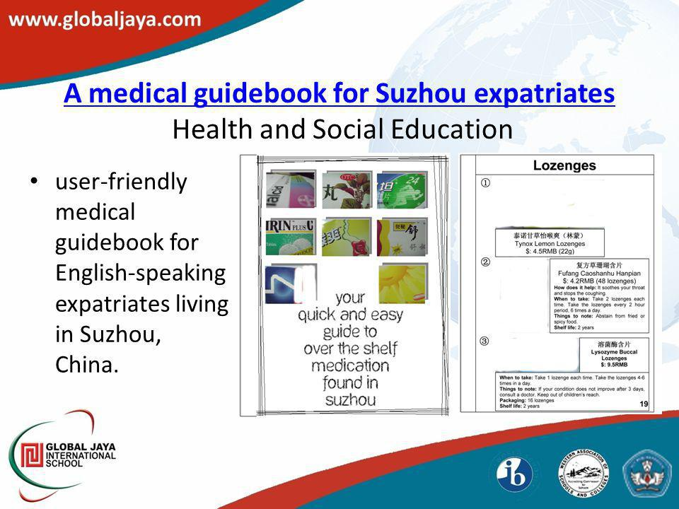 A medical guidebook for Suzhou expatriates A medical guidebook for Suzhou expatriates Health and Social Education user-friendly medical guidebook for