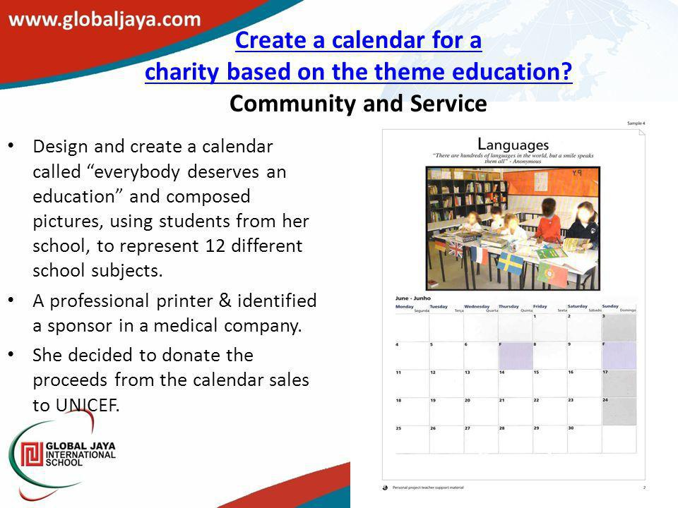 Create a calendar for a charity based on the theme education? Create a calendar for a charity based on the theme education? Community and Service Desi