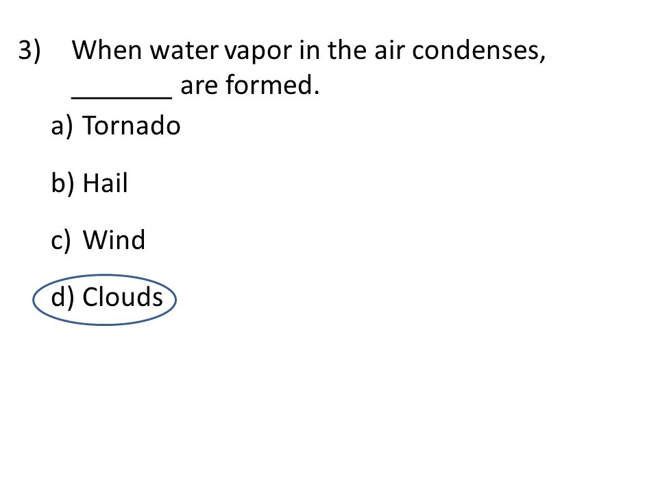 14)_______ are layered clouds closest to the ground. a)Stratus b)Cirrus c)Cumulus d)Nimbus