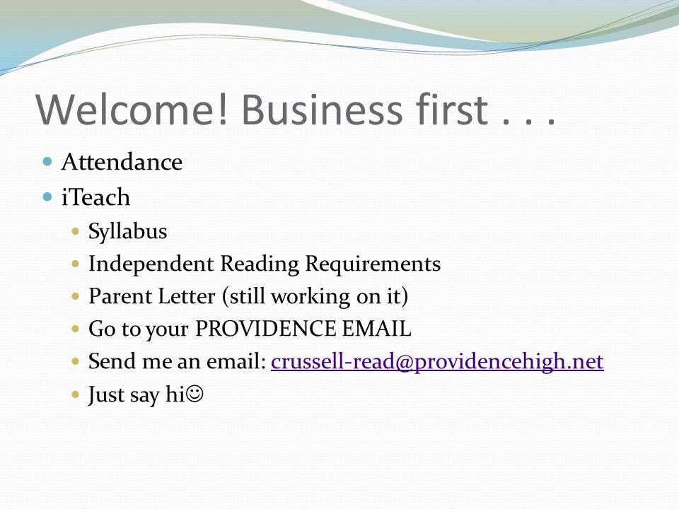 Welcome. Business first...