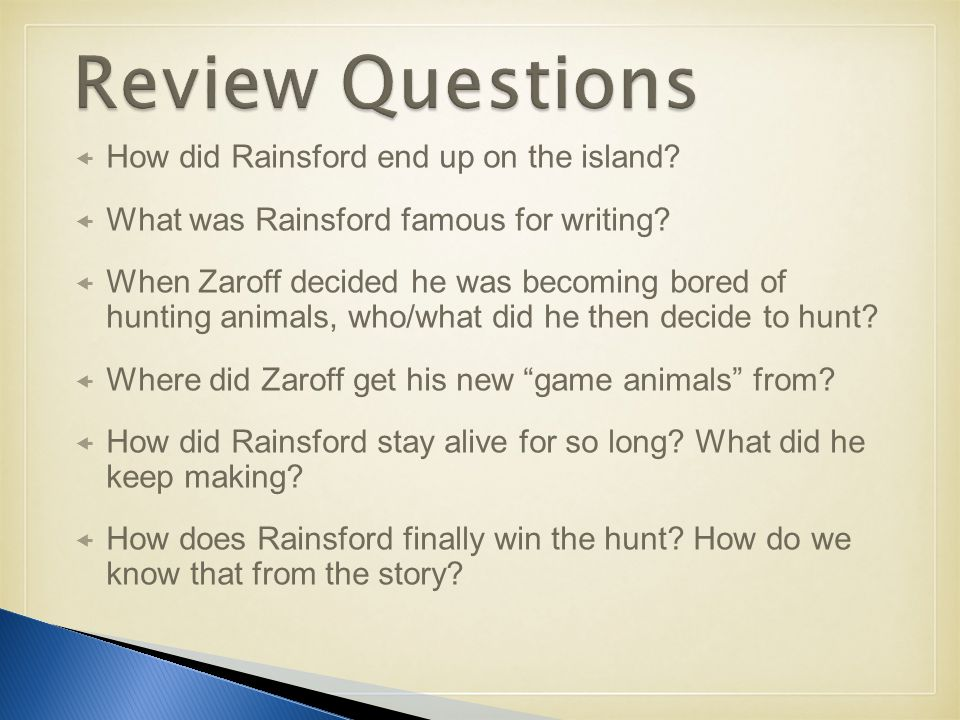  How did Rainsford end up on the island.  What was Rainsford famous for writing.