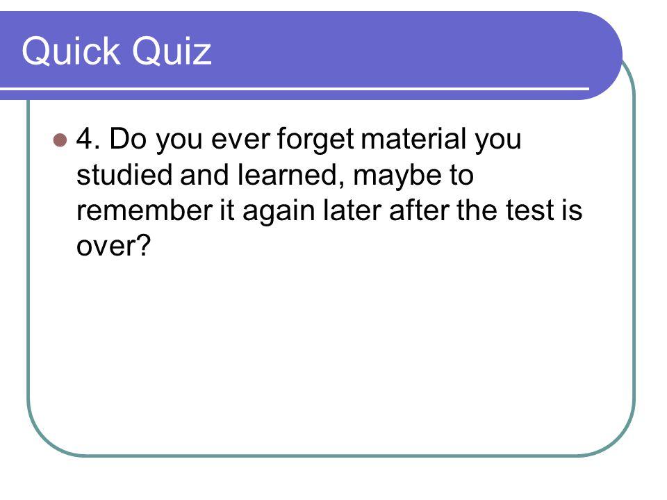 Quick Quiz 4.