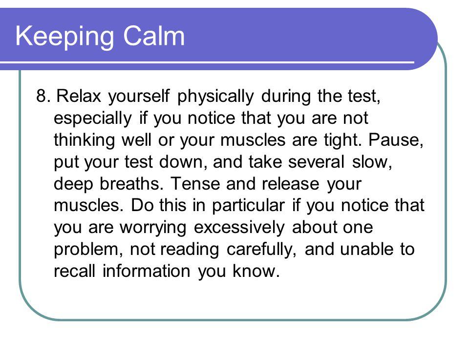 Keeping Calm 8.