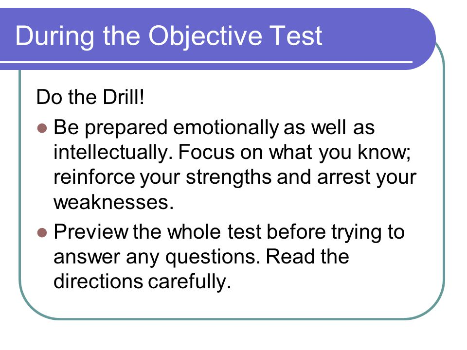Keeping Calm 9.Pay attention to the test, not to others.