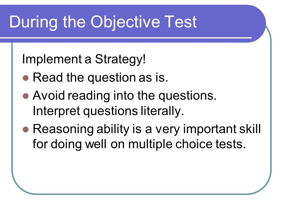 During the Objective Test Implement a Strategy. Read the question as is.
