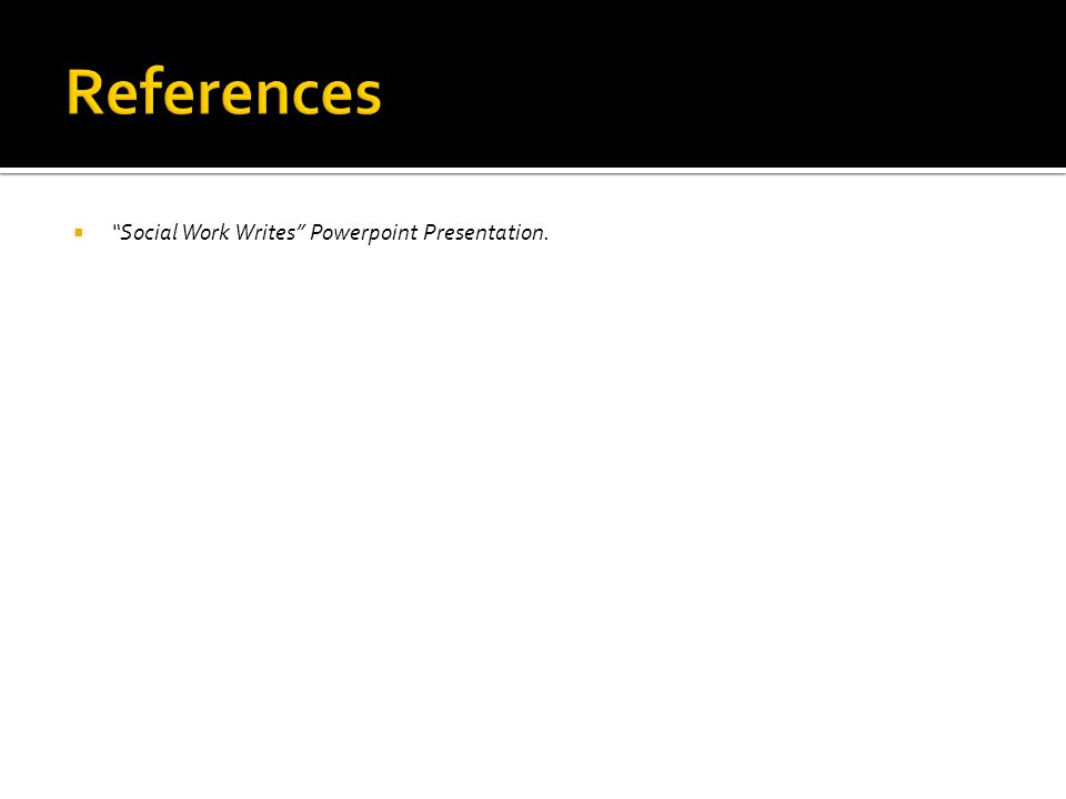 " ""Social Work Writes"" Powerpoint Presentation."