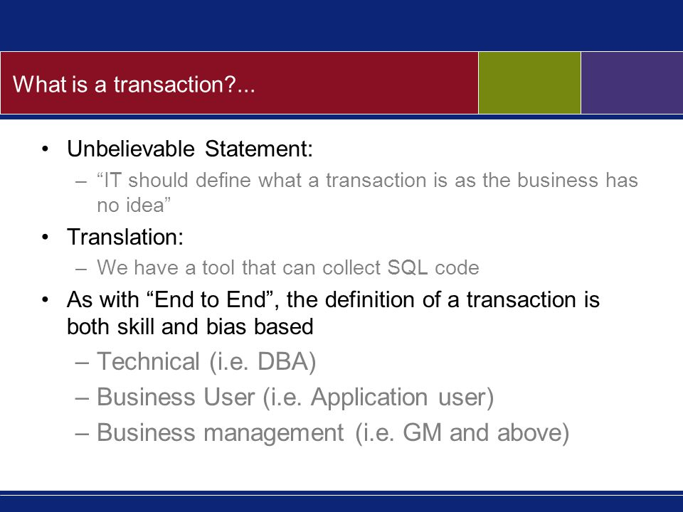 What is a transaction ...