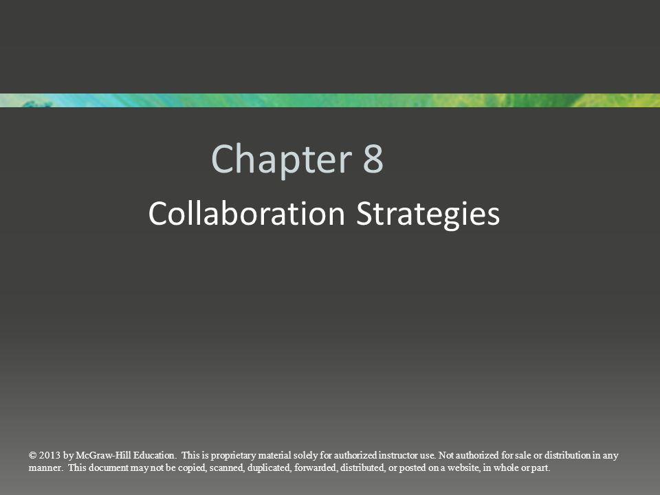 Chapter 8 Collaboration Strategies