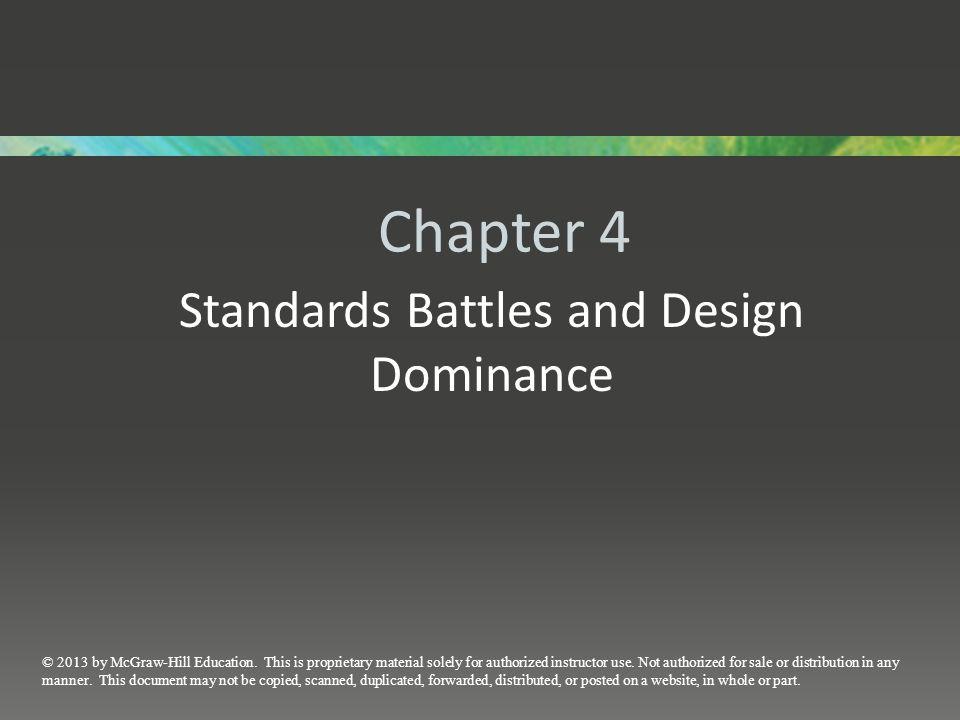 Chapter 4 Standards Battles and Design Dominance