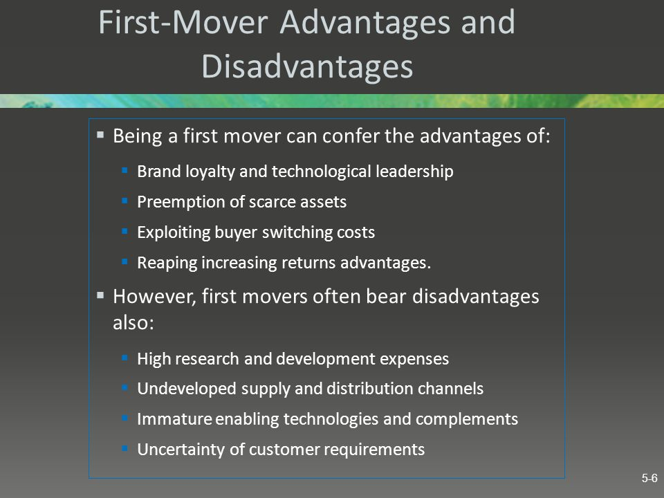First-Mover Advantages and Disadvantages  The market often perceives first movers as having advantages because it has misperceived who was first.