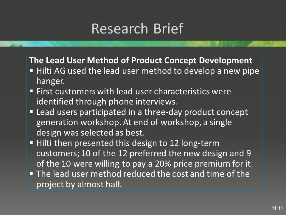 Research Brief The Lead User Method of Product Concept Development  Hilti AG used the lead user method to develop a new pipe hanger.  First customer