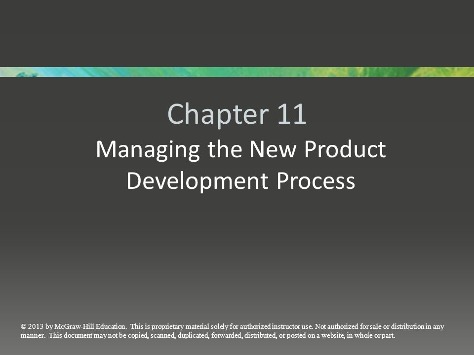 Chapter 11 Managing the New Product Development Process