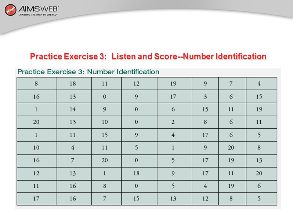 Practice Exercise 2 —Number Identification The paper in front of you has numbers on it.
