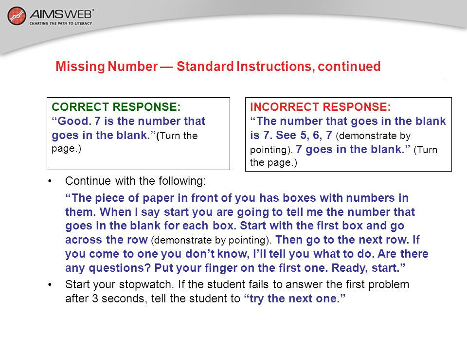 """Missing Number — Standard Instructions CORRECT RESPONSE: """"Good. 1 is the number that goes in the blank."""" Let's try another one (point to second box)."""