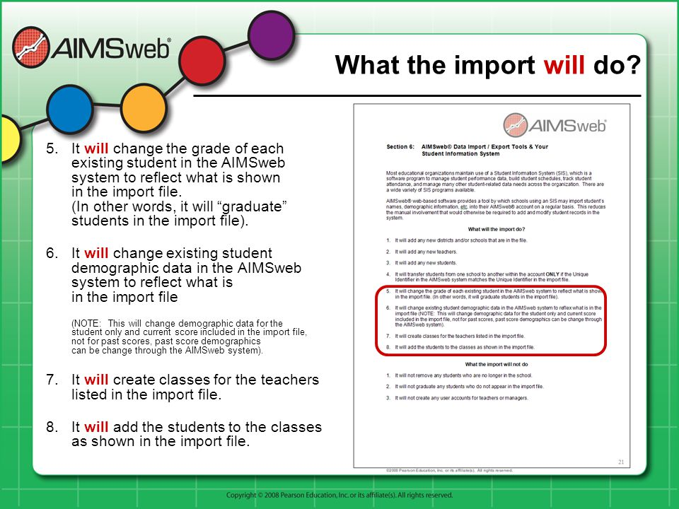 5.It will change the grade of each existing student in the AIMSweb system to reflect what is shown in the import file.