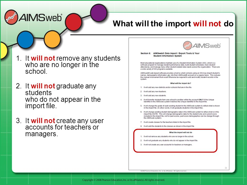What will the import will not do 1.It will not remove any students who are no longer in the school. 2.It will not graduate any students who do not app