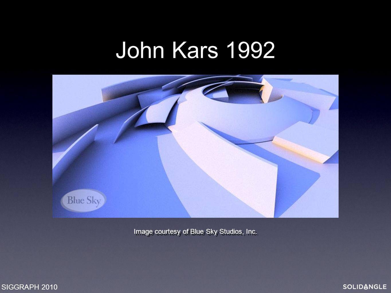 Image courtesy of Blue Sky Studios, Inc. John Kars 1992 SIGGRAPH 2010