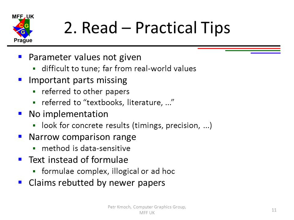 2. Read – Practical Tips  Parameter values not given  difficult to tune; far from real-world values  Important parts missing  referred to other pa