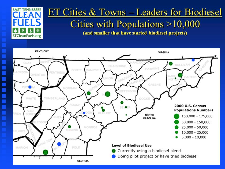 ET Cities & Towns – Leaders for Biodiesel Cities with Populations >10,000 (and smaller that have started biodiesel projects)