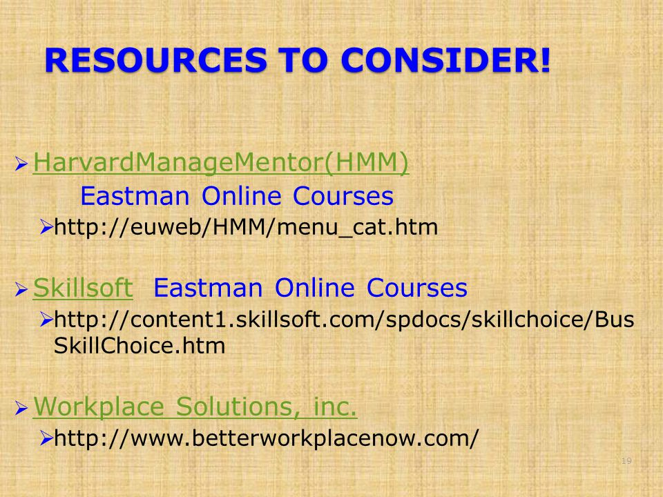 RESOURCES TO CONSIDER.