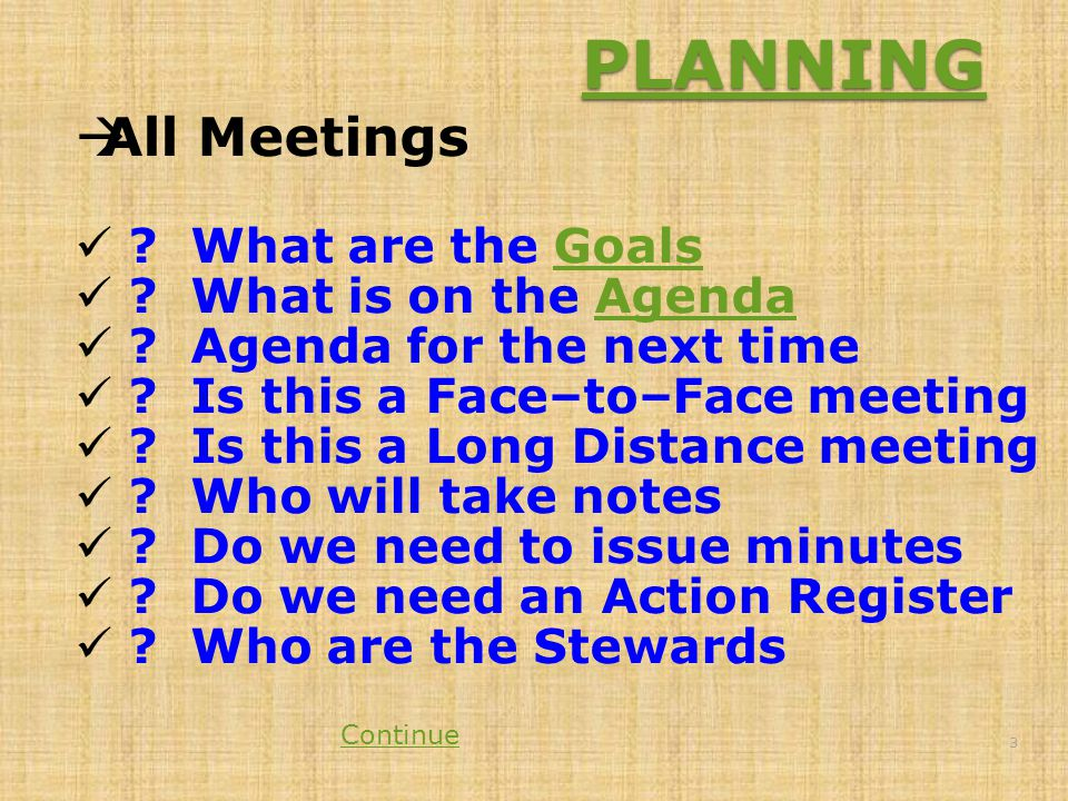 PLANNING  All Meetings . What are the GoalsGoals .