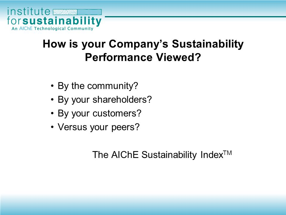 How is your Company's Sustainability Performance Enhanced.