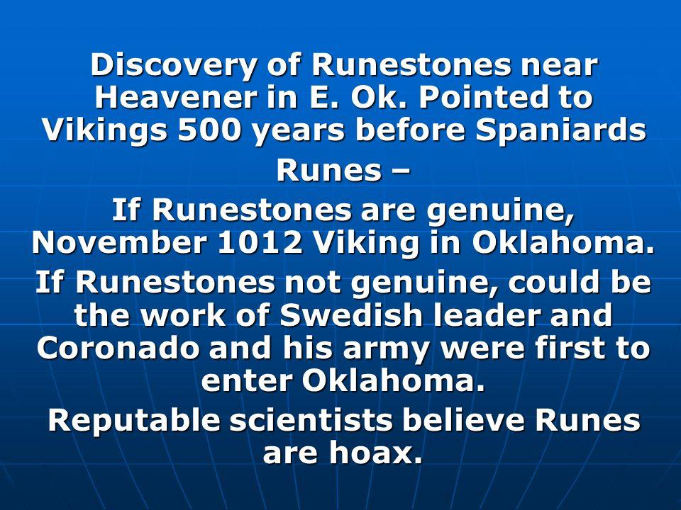 Discovery of Runestones near Heavener in E. Ok.