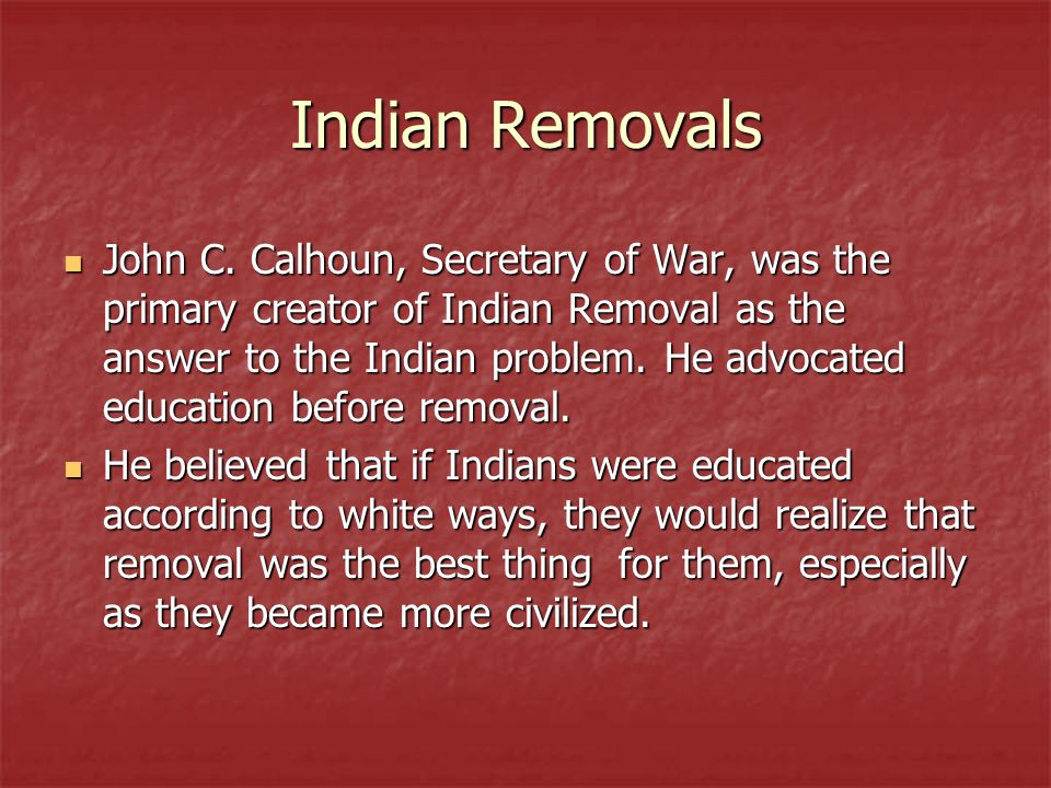 Indian Removals John C.
