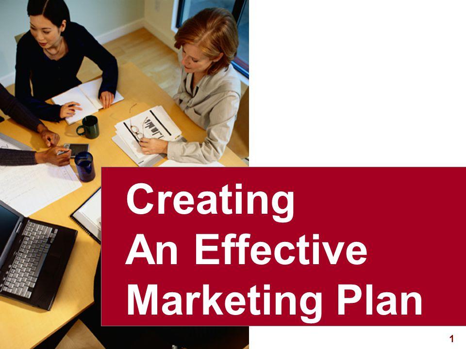 1 visit: www.studyMarketing.org Creating An Effective Marketing Plan