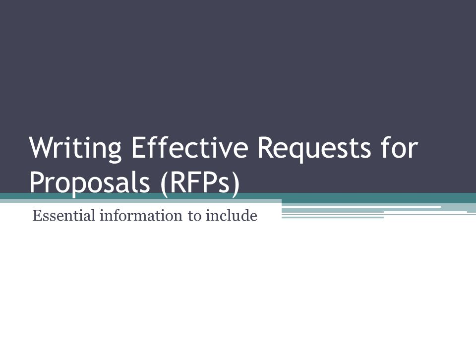 Essential information to include in any RFP, regardless of the target audience Company background.