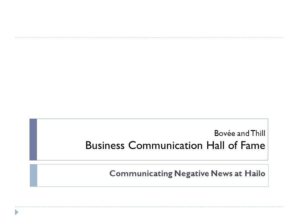 Bovée and Thill Business Communication Hall of Fame Communicating Negative News at Hailo