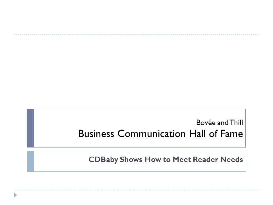 Bovée and Thill Business Communication Hall of Fame CDBaby Shows How to Meet Reader Needs